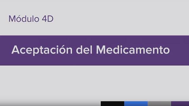 Entrenamiento para la Administración de Medicamento (MAT), Module 4D