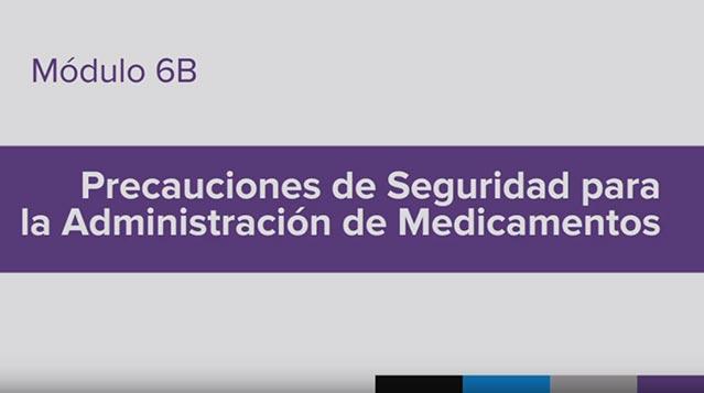 Entrenamiento para la Administración de Medicamento (MAT), Vídeo 6b