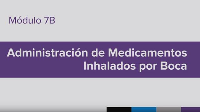 Entrenamiento para la Administración de Medicamento (MAT), Vídeo 7b