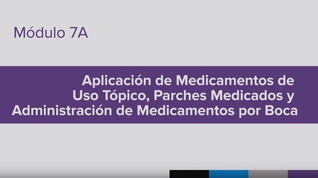 Entrenamiento para la Administración de Medicamento (MAT), Module 7A