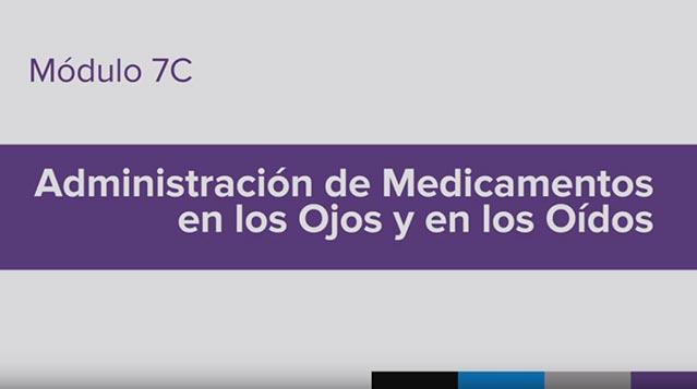 Entrenamiento para la Administración de Medicamento (MAT), Module 7C