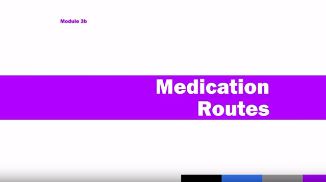 Medication Administration Training (MAT), Module 3b